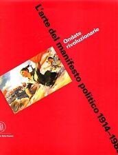 SCHNAPP - L'arte del manifesto politico 1914-1989. Ondate rivoluzionarie