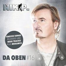NIK P. - DA OBEN #16   CD NEU