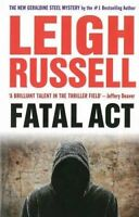 Fatal Act by Russell, Leigh (Paperback book, 2014)