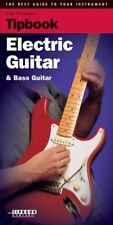 """Tipbook """"Electric Guitar & Bass Guitar"""" Guide to Your Instrument-Music Book-New"""