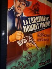 LA CARAVANE DES HOMMES TRAQUES   affiche cinema western 1956