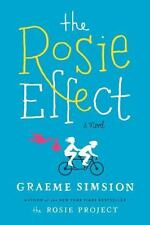 The Rosie Effect by Graeme Simsion NEW (2014, Hardcover) with Dust Jacket