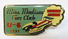 1991 MISS MADISON FAN CLUB U-6  hydroplane boat racing tack pin