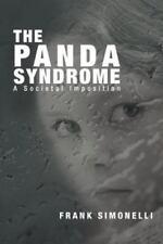 The Panda Syndrome: A Societal Imposition (Paperback or Softback)