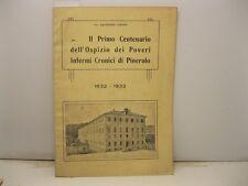 LOSANO Gaudenzio, Il primo centenario dell'Ospizio dei poveri, Pinerolo