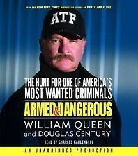 Armed and Dangerous by William Queen (Audiobook, CD, 2007)