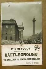 Battleground: The Battle for the General Post Office, 1916 (1916 in-ExLibrary