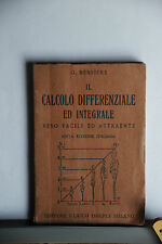 1943 - MANUALE HOEPLI - IL CALCOLO DIFFERENZIALE ED INTEGRALE FACILE E ATTRAENTE