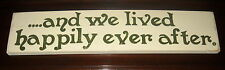 ...AND WE LIVED HAPPILY EVER AFTER Chic Shabby Vintage LOVE Sign Wood Plaque