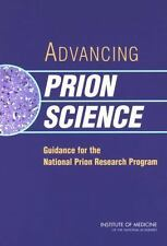 Advancing Prion Science: Guidance for the National Prion Research Program Commi