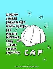 Sombrero Pangalan Pangkulay Libro Matuto Ng Ingles para Mga Bata Matatanda...
