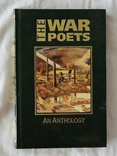 The War Poets : An Anthology 1914-1918 'The Great Writers Library' HC - 1988