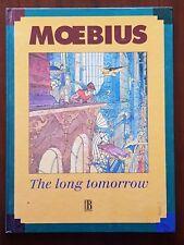 The Long Tomorrow.Moebius.Ediciones B