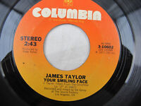 """James Taylor Your Smiling Face 1977 Columbia Record Vinyl 7"""" 45 RPM 3-10602"""