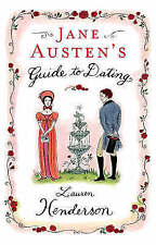 Jane Austen's Guide to Dating by Lauren Henderson (Hardback, 2005)