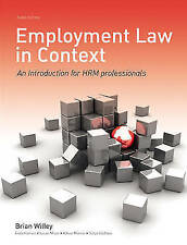 Employment Law in Context: An Introduction for HR Professionals-ExLibrary