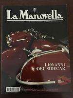 LA MANOVELLA n.1/2 Gennaio/Febbraio 2003 - Cento anni del Sidecar, Motore Wankel