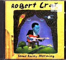 ROBERT CRAY Some Rainy Morning 1995 Blues Rock Guitar CD- Jimmy Pugh/Kevin Hayes