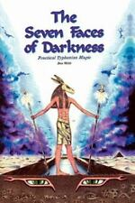 Seven Faces of Darkness: Practical Typhonian Magic: By Michael A. Aquino, Don...