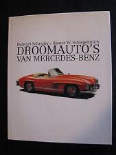 ARS Scribendi Book Droomauto's van Mercedes-Benz Schrader / Schlegelmilch (MBC)