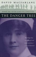 The Danger Tree: Memory, War and the Search for a Family's Past, Macfarlane, Dav