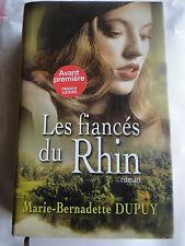 LIVRE ROMAN MARIE BERNADETTE DUPUY LES FIANCES DU RHIN FRANCE LOISIRS COMME NEUF