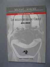 Catalogue de Vente Les Belles Heures du Cirque Ancien et Moderne Millon Robert