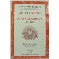 HENRI VASCHALDE le Vivarais aux états généraux en 1789