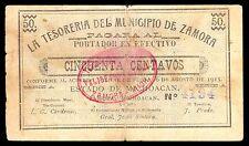 Michoacan, Tesoreria del Municipio de Zamora 50 cts. 1915. M2947 / SI-MIC-35 F+