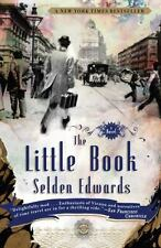 NEW - The Little Book: A Novel by Edwards, Selden