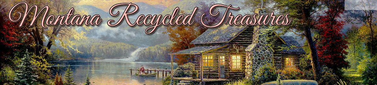 Montana Recycled Treasures