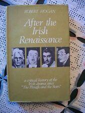 After the Irish Renaissance (Robert Hogan, 1968 1st UK Edition HCDJ)