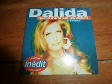 DALIDA - QUAND S'ARRETENT LES VIOLONS ( CD SINGLE )