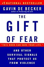 THE GIFT OF FEAR and Other Survival Signals that Protect Us (0440508835)