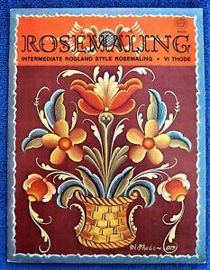 Rosemaling Intermediate Rogland Style Painting Pattern Book Vi Thode - Unused