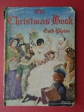 ENID BLYTON THE CHRISTMAS BOOK 1ST EDITION 1944 ILLUST VG/FAIR