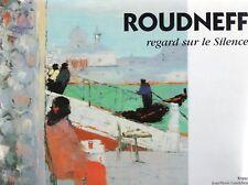 Collectif  ROUDNEFF  REGARD SUR LE SILENCE 2002 regard sur le silence
