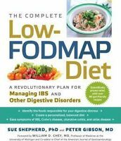 The Complete Low-Fodmap Diet: A Revolutionary Plan  by Sue Shepherd   NEW AU