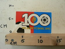 STICKER,DECAL FC BASEL 100 JAHRE FC BASEL 1893 FOOTBALL VOETBAL SOCCER ?
