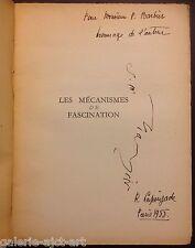 Robert LAPOUJADE (1921-1993) LES MECANISMES DE FASCINATION de 1955