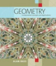 Geometry : Fundamental Concepts and Applications