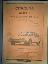 Citroën CX 06/1981->07/1985 : catalogue pièces d'origine