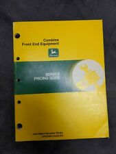 John Deere Combine Front End Equipment Service Pricing Guide