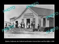 OLD LARGE HISTORIC PHOTO OF SPADRA CALIFORNIA, THE CALDWELL STORE & PO c1880