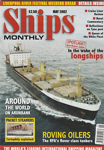 SHIPS MONTHLY Magazine May 2002 - Roving Oilers