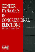 Gender Dynamics in Congressional Elections (Contemporary American Politics) by