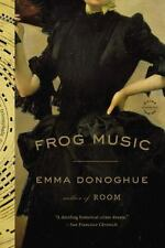 New - Frog Music by Emma Donoghue (English) Paperback Book