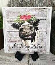 "Home Decor Sign & Easel Not Today Heifer Print Farmhouse Ceramic Tile 7.5"""