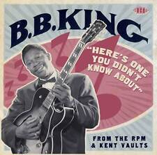 "B.B. King - ""HereÂ's One You Didn't Know About"" From The RPM & Kent Vaults"