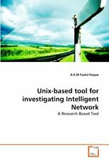 Unix-based tool for investigating Intelligent Network by Haque, Fazlul New,